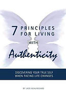 7 Principles For Living With Authenticity