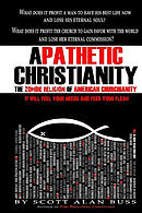 Apathetic Christianity: The Zombie Religion of American Churchianity