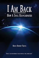 I Am Back: How a Soul Reincarnates