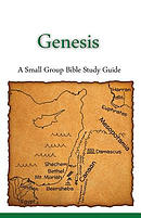 Genesis, a Small Group Bible Study Guide