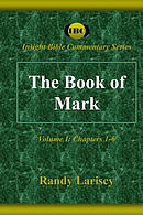 The Book of Mark: Volume I: Chapters 1-6