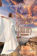 Phoebe's Journey: Part 2: Seasons of Love