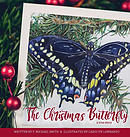 The Christmas Butterfly: A True Story