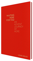 Waiting Here For You - An Advent Journey of Hope