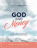 God & Money: A Six-Week Bible Study