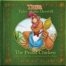 Tales of Little Overhill - The Proud Chicken