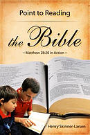 Point to Reading the Bible: Matthew 28:20 in Action
