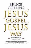 Jesus' Gospel Jesus' Way