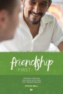 Friendship First