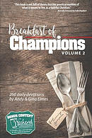 Breakfast of Champions Volume 2: 260 Daily Devotions, Plus 52 Weekend Workouts