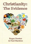 Christianity: the Evidence