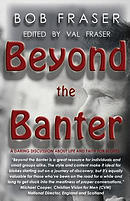 Beyond the Banter: Daring discussions about life and faith for blokes