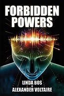 Forbidden Powers: Why You Should Ignore the Taboo Against ESP & Psi