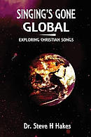 Singing's Gone Global: Exploring Christian Songs