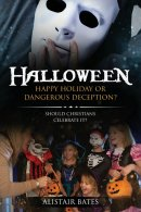 Halloween, Happy Holiday or Dangerous Deception