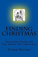 Finding Christmas: Tales and Poems of the Spirit of Christmas