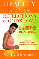 Reflections of God's Love: A Christian Weight Loss Devotional