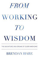 From Working To Wisdom