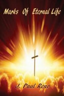 Marks of Eternal Life