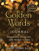 Golden Words: The Journal for Changing Your Life One Word at a Time