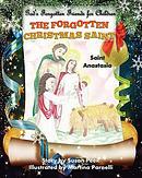 The Forgotten Christmas Saint: Saint Anastasia