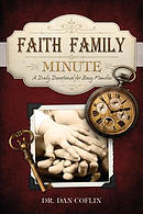 Faith Family Minute: A Daily Devotional for Busy Families