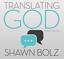 Translating God Audio Book