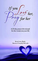 If You Love Her, Pray for Her