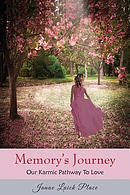 Memory's Journey: Our Karmic Pathway to Love