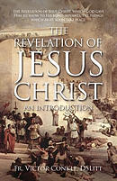 The Revelation of Jesus Christ: An Introduction
