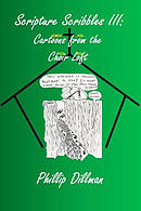 Scripture Scribbles III: Cartoons from the Choir Loft
