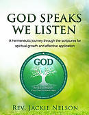 God Speaks, We Listen: A Hermeneutic Journey Through the Scriptures for Spiritual Growth and Effective Application