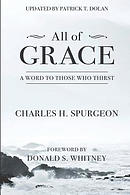 All of Grace: A Word to Those Who Thirst