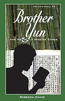 Brother Yun: The Heavenly Man of China