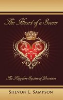 The Heart of a Sower: The Kingdom System of Provision