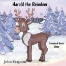 Harold the Reindeer: Secrets of Santa Claus