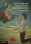 Votive Panels and Popular Piety in Early Modern Italy