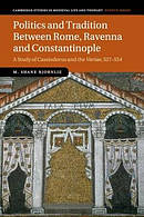 Politics and Tradition Between Rome, Ravenna and Constantinople