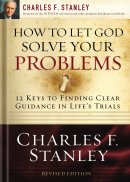 How To Let God Solve Your Problems PB