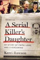 A Serial Killer's Daughter