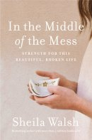 In the Middle of the Mess