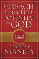 How To Reach Full Potential For God SG