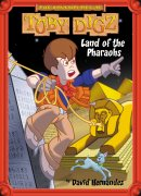 The Land of the Pharaohs: the Adventures of Toby Digz 1