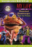 My Life As A Haunted Hamburger