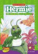 Hermie: A Common Capterpillar