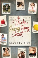 Make Every Day Count Teen Edition Pb