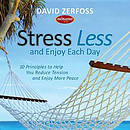 Stress Less And Enjoy Each Day