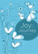 Joy for the Journey: Morning and Evening
