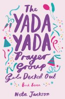 The Yada Yada Prayer Group Gets Decked Out