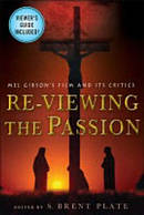 Re-viewing The Passion